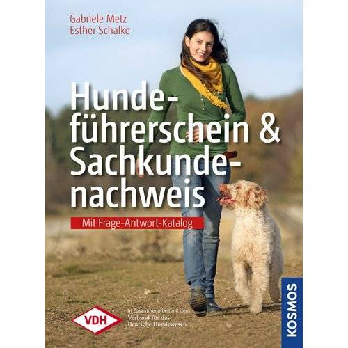 Metz Hundeführerschein und Sachkundenachweis - Mit Frage-Antwort-Katalog des VDH - Preis vom 06.09.2020 04:54:28 h