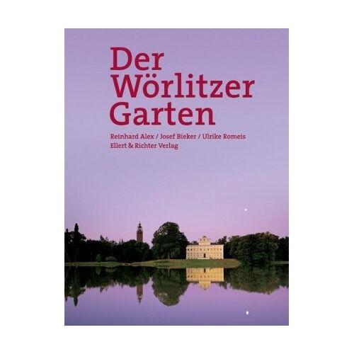 Reinhard Alex - Der Wörlitzer Garten - Preis vom 14.05.2021 04:51:20 h