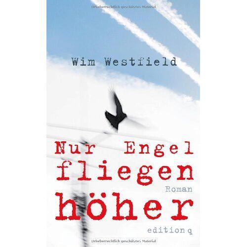 Wim Westfield - Nur Engel fliegen höher - Preis vom 06.09.2020 04:54:28 h