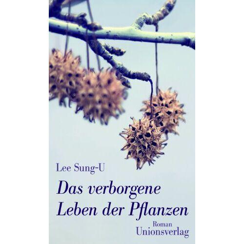 Sung-U Lee - Das verborgene Leben der Pflanzen - Preis vom 08.05.2021 04:52:27 h