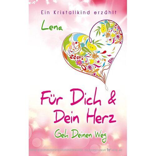 Lena - Für Dich und Dein Herz: Geh Deinen Weg - Ein Kristallkind erzählt - Preis vom 24.02.2021 06:00:20 h