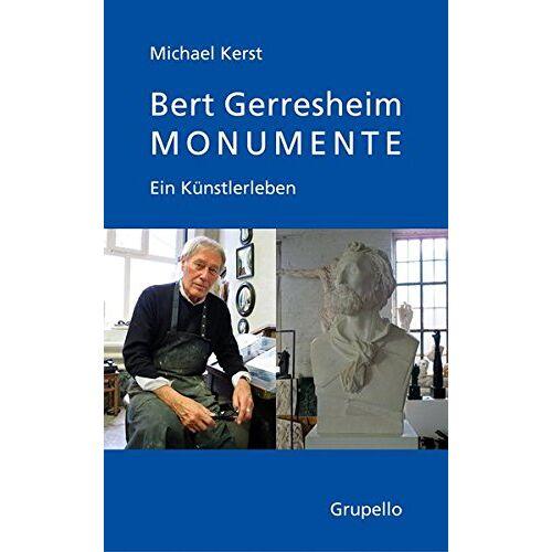 Michael Kerst - Bert Gerresheim: EinBildhauerleben - Preis vom 16.05.2021 04:43:40 h