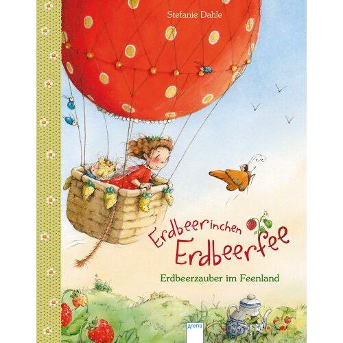 Stefanie Dahle - Erdbeerinchen Erdbeerfee. Erdbeerzauber im Feenland - Preis vom 13.08.2020 04:48:24 h