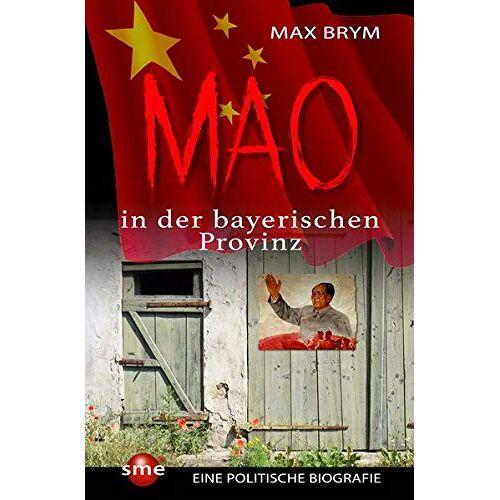 Max Brym - Mao in der bayerischen Provinz - Preis vom 22.01.2020 06:01:29 h