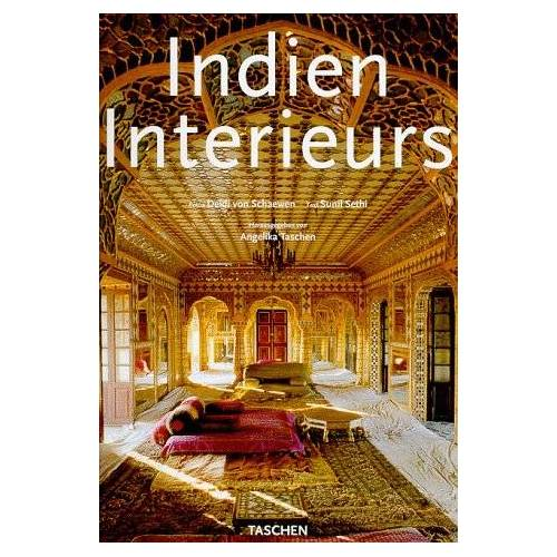 - Indien Interieurs [Intérieurs de l`Inde = Indian interiors] - Preis vom 18.04.2021 04:52:10 h
