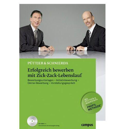 Christian Püttjer - Erfolgreich bewerben mit Zick-Zack-Lebenslauf: Bewerbungsunterlagen - Initiativbewerbung - Online-Bewerbung - Vorstellungsgespräch - Preis vom 09.05.2021 04:52:39 h