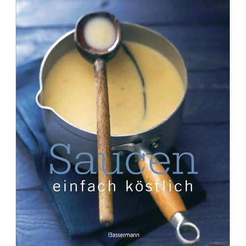 Rick Rodgers - Saucen - einfach köstlich - Preis vom 10.04.2021 04:53:14 h