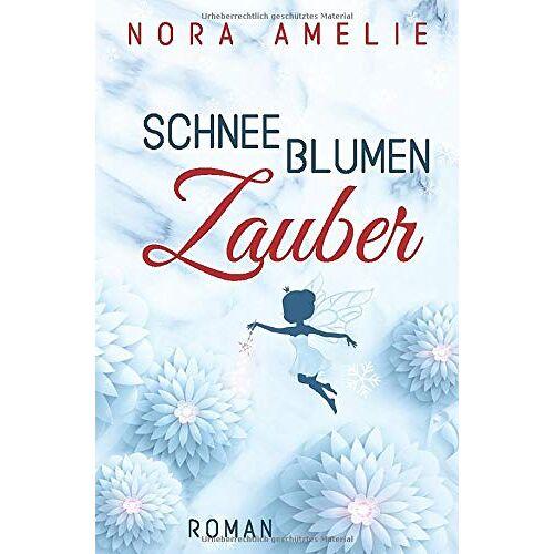 Nora Amelie - SchneeblumenZauber - Preis vom 04.09.2020 04:54:27 h