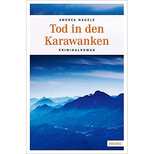 Andrea Nagele - Tod in den Karawanken - Preis vom 05.03.2021 05:56:49 h