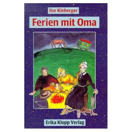 Ilse Kleberger - Ferien mit Oma (Bd. 2) - Preis vom 14.05.2021 04:51:20 h