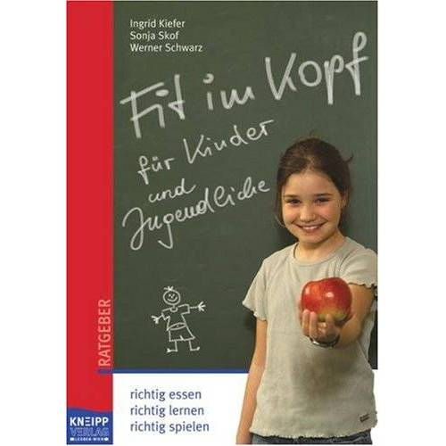 Ingrid Kiefer - Fit im Kopf für Kinder: richtig essen, richtig lernen, richtig spielen - Preis vom 27.02.2021 06:04:24 h