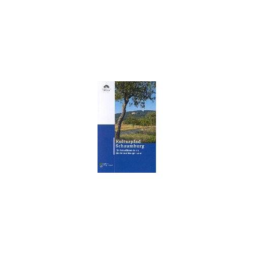 Schaumburger Landschaft - Kulturpfad Schaumburg: Ein Reiseführer durch das Schaumburger Land - Preis vom 20.10.2020 04:55:35 h