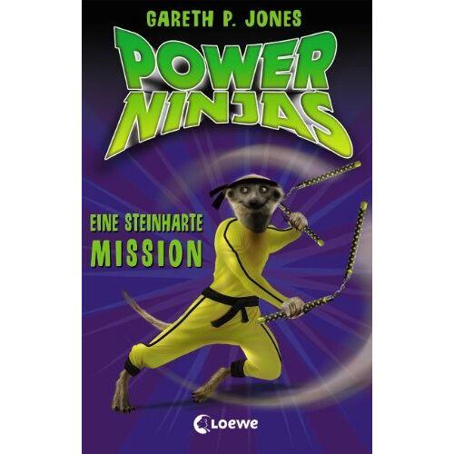 Jones, Gareth P. - Power Ninjas, Band 6: Eine steinharte Mission - Preis vom 06.05.2021 04:54:26 h