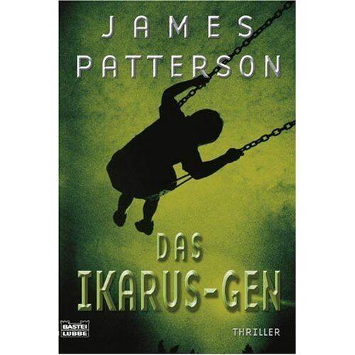 James Patterson - Das Ikarus-Gen: Thriller - Preis vom 03.05.2021 04:57:00 h