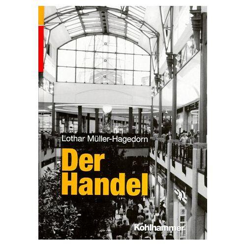 Lothar Müller-Hagedorn - Der Handel - Preis vom 20.10.2020 04:55:35 h