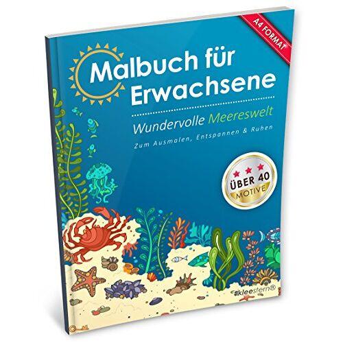 Kleestern Malbücher - Malbuch für Erwachsene: Wundervolle Meereswelt (Kleestern®, A4 Format, 40+ Motive) (A4 Malbuch für Erwachsene, Band 13) - Preis vom 22.09.2019 05:53:46 h