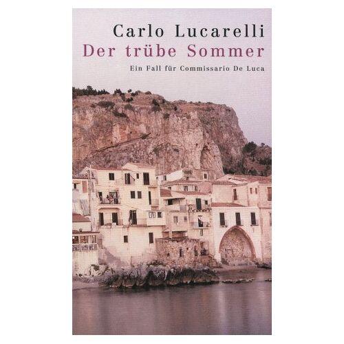 Carlo Lucarelli - Der trübe Sommer - Preis vom 14.01.2021 05:56:14 h