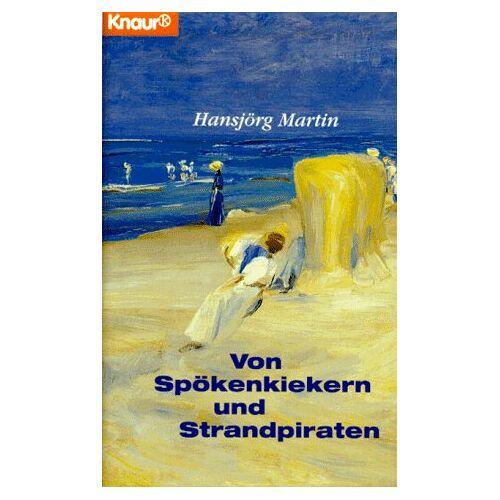 Hansjörg Martin - Von Spökenkiekern und Strandpiraten - Preis vom 04.09.2020 04:54:27 h