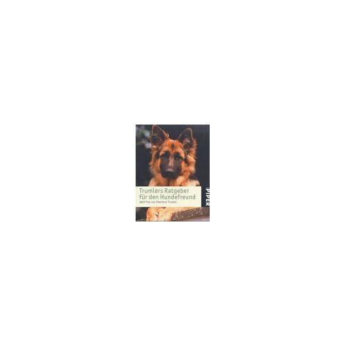 Eberhard Trumler - Trumlers Ratgeber für den Hundefreund. 1000 Tips - Preis vom 27.01.2021 06:07:18 h