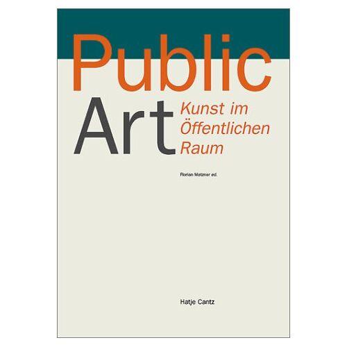 Florian Matzner - Public Art, Kunst im öffentlichen Raum: Kunst Im Offentlichen Raum - Preis vom 06.09.2020 04:54:28 h