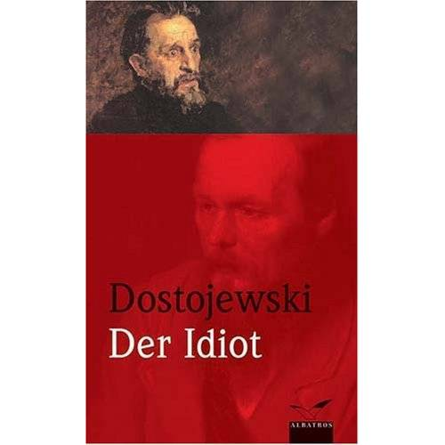 Fjodor M. Dostojewski - Der Idiot - Preis vom 09.05.2021 04:52:39 h