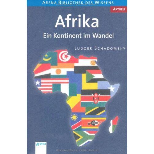 Ludger Schadomsky - Afrika: Ein Kontinent im Wandel. Aktuell - Preis vom 28.02.2021 06:03:40 h