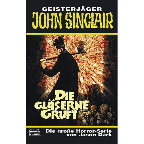 Jason Dark - Die gläserne Gruft - Preis vom 21.10.2020 04:49:09 h