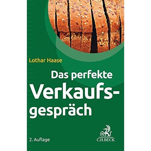 Lothar Haase - Das perfekte Verkaufsgespräch - Preis vom 20.10.2020 04:55:35 h