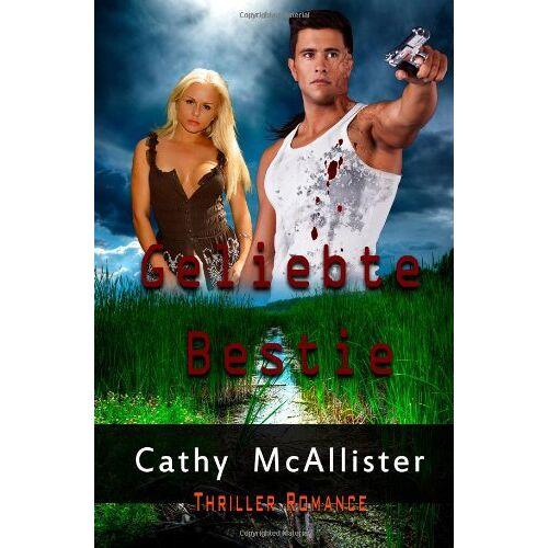Cathy McAllister - Geliebte Bestie - Preis vom 06.09.2020 04:54:28 h