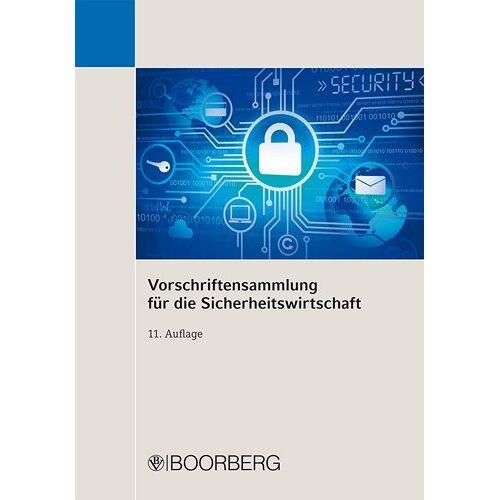 - Vorschriftensammlung für die Sicherheitswirtschaft - Preis vom 05.09.2020 04:49:05 h
