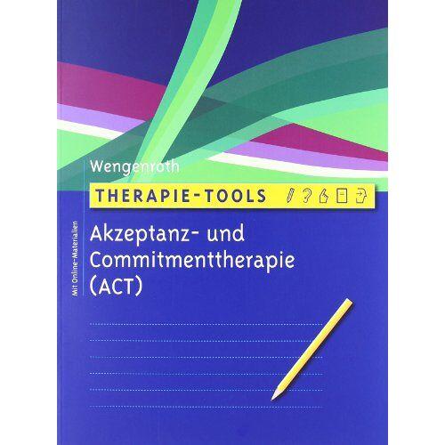 Matthias Wengenroth - Therapie-Tools Akzeptanz- und Commitmenttherapie: Mit Online-Materialien - Preis vom 15.04.2021 04:51:42 h