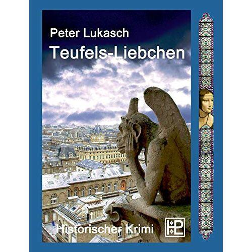 Peter Lukasch - Teufels-Liebchen - Preis vom 05.09.2020 04:49:05 h