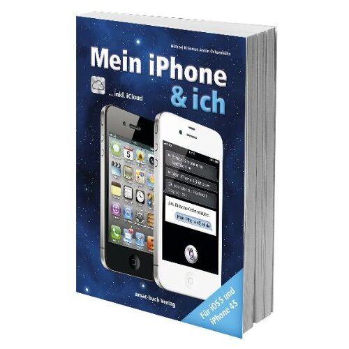 Michael Krimmer - Mein iPhone & ich - für iPhone 4S, iOS 5 und inkl. iCloud: Für iOS 5 und iPhone 4S inkl. iCloud - Preis vom 16.05.2021 04:43:40 h