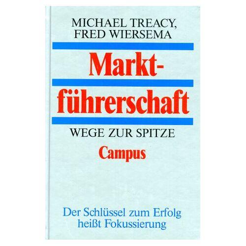 Michael Treacy - Marktführerschaft: Wege zur Spitze - Preis vom 20.10.2020 04:55:35 h