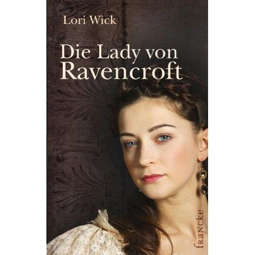 Lori Wick - Die Lady von Ravencroft - Preis vom 10.05.2021 04:48:42 h