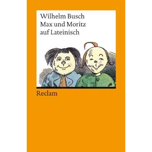 Wilhelm Busch - Max und Moritz auf Lateinisch - Preis vom 18.04.2021 04:52:10 h
