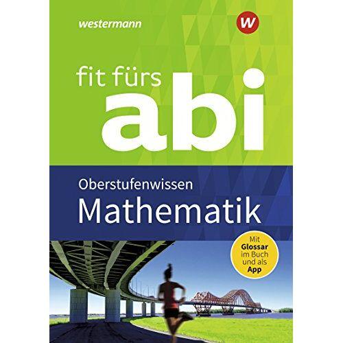 - Fit fürs Abi: Mathematik Oberstufenwissen - Preis vom 10.05.2021 04:48:42 h