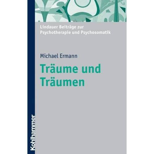 """Michael Ermann - Träume und Träumen: Hundert Jahre """"Traumdeutung"""": Hundert Jahre Traumdeutung (-- Nicht Angegeben --) - Preis vom 25.02.2021 06:08:03 h"""