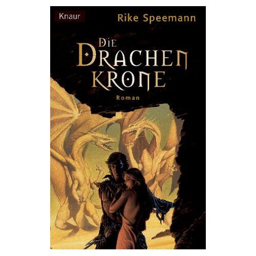 Rike Speemann - Die Drachenkrone - Preis vom 06.05.2021 04:54:26 h