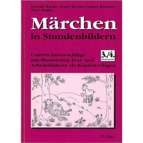 Oswald Watzke - Märchen in Stundenbildern. 3./4. Jahrgangsstufe - Preis vom 21.10.2020 04:49:09 h