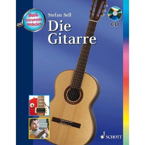 Stefan Sell - Die Gitarre: Ausgabe mit CD. (Musikinstrumente entdecken) - Preis vom 11.05.2021 04:49:30 h