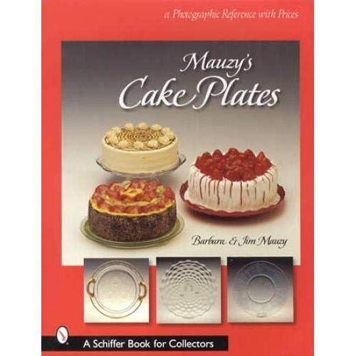 Barbara Mauzy - Mauzy, J: Mauzy's Cake Plates - Preis vom 14.01.2021 05:56:14 h