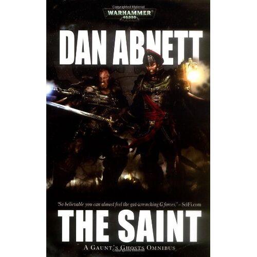 Dan Abnett - Gaunt's Ghosts: The Saint: A Gaunt's Ghosts Omnibus - Preis vom 18.04.2021 04:52:10 h