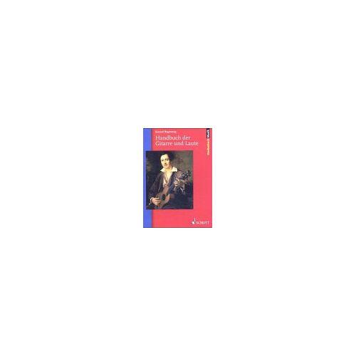 Konrad Ragossnig - Handbuch der Gitarre und Laute - Preis vom 20.10.2020 04:55:35 h