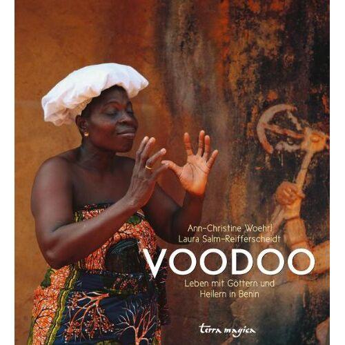 Laura Salm-Reifferscheidt - Voodoo: Leben mit Göttern und Heilern in Benin - Preis vom 12.04.2021 04:50:28 h
