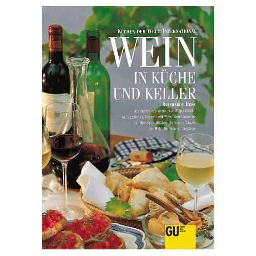 Reinhardt Hess - Wein in Küche und Keller - Preis vom 28.02.2021 06:03:40 h