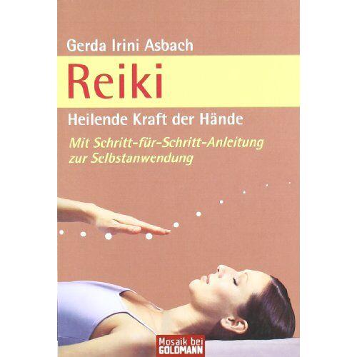 Asbach, Gerda Irini - Reiki: Heilende Kraft der Hände - Preis vom 29.05.2020 05:02:42 h