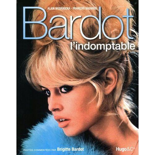 François Bagnaud - Bardot l'indomptable - Preis vom 06.05.2021 04:54:26 h