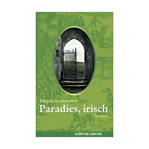 Jürgen Lodemann - Paradies, irisch - Preis vom 19.01.2021 06:03:31 h
