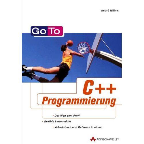 André Willms - Go To C++-Programmierung . Das Lern- und Nachschlagewerk für den C++-Programmierer - Preis vom 25.05.2020 05:02:06 h